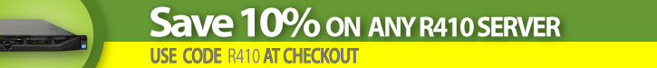 Save 10% on Any Dell R410 server!