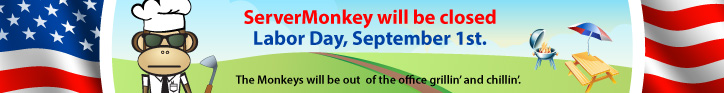 ServerMonkey will be closed on Monday, September 1st in observance of Labor Day