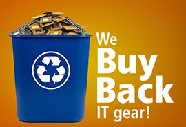 We buy back IT gear!