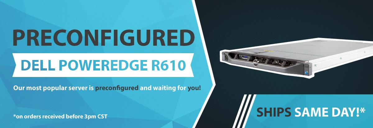 Preconfigured R610